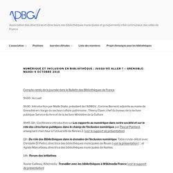 Numérique et inclusion en bibliothèque : jusqu'où aller ? – Grenoble- mardi 9 octobre 2018
