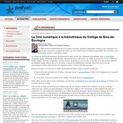Le livre numérique à la bibliothèque du Collège de Bois-de-Boulogne