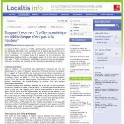 Rapport Lescure : L'offre numérique en bibliothèque n'est pas à la hauteur