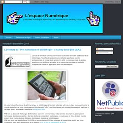"""L'aventure du """"Prêt numérique en bibliothèque"""" à Aulnay-sous-Bois"""