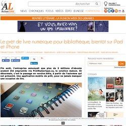 Le prêt de livre numérique pour bibliothèque, bientôt sur iPad et iPhone