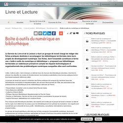 Boîte à outils du numérique en bibliothèque - Livre et Lecture