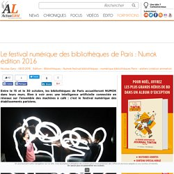 Le festival numérique des bibliothèques de Paris : Numok édition 2016