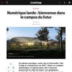 Numérique lande : bienvenue dans le campus du futur