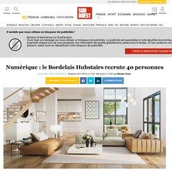 Numérique: le Bordelais Hubstairs recrute 40personnes