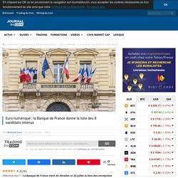 Euro numérique : la Banque de France donne la liste des 8 candidats retenus - Journal du Coin