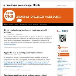 Le numérique pour changer l'École