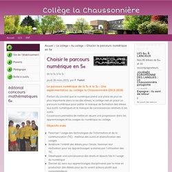 Choisir le parcours numérique en 5ème - Collège la Chaussonnière