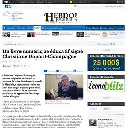 Un livre numérique éducatif signé Christiane Dupont-Champagne - Culture