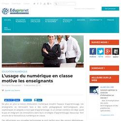 L'usage du numérique en classe motive les enseignants
