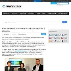 Fleur Pellerin à l'Economie Numérique: les infos à connaître