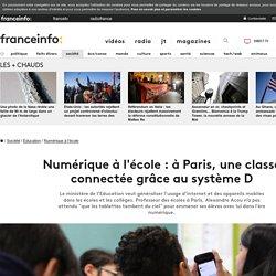 Numérique à l'école : à Paris, une classe connectée grâce au système D