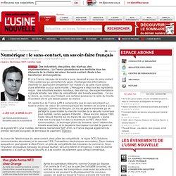 Numérique : le sans-contact, un savoir-faire français - Electronique et Télécoms