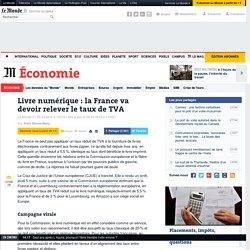 Livre numérique : l'Europe contraint la France à relever le taux de TVA