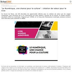 'Le Numérique, une chance pour la culture' : création de valeur pour le livre