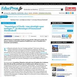 """""""Numérique à l'école : une stratégie sans tactique ?"""", la chronique d'Emmanuel Davidenkoff"""