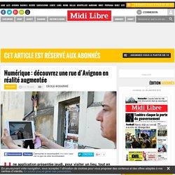 Numérique : découvrez une rue d'Avignon en réalité augmentée