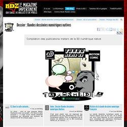 BD numérique : Dossier : Bandes dessinées numériques natives - BDZMag