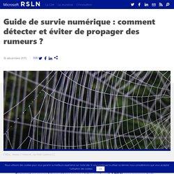 Guide de survie numérique : comment détecter et éviter de propager des rumeurs ?