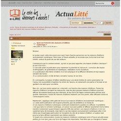 Quel est l'intérêt des maisons d'édition numérique ? - page 1 - Discussions Générales