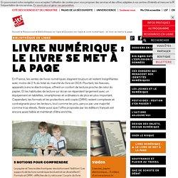 Livre numérique : le livre se met à la page - Dossiers documentaires
