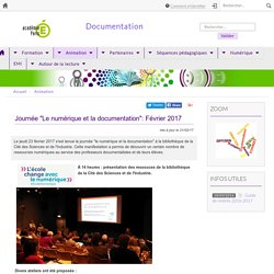 """Journée """"Le numérique et la documentation"""": Février 2017"""