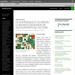 Le numérique et le papier : le bilan écologique de nos supports de lecture