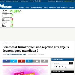Femmes & Numérique : une réponse aux enjeux économiques mondiaux ?