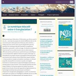 Le numérique éducatif entre-t-il en glaciation ? – Veille et Analyse TICE