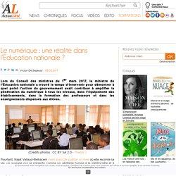Le numérique : une réalité dans l'Éducation nationale ?