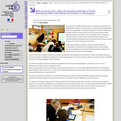 Mise en œuvre d'un cahier de réussite numérique à l'école élémentaire Mont Saint Michel de Châlons en Champagne