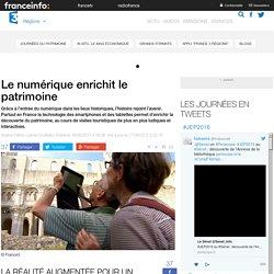 Le numérique enrichit le patrimoine - France 3 Régions