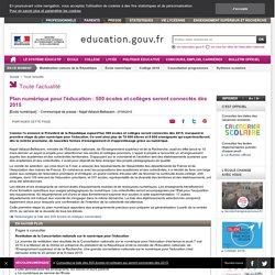 Plan numérique pour l'éducation : 500 écoles et collèges seront connectés dès 2015