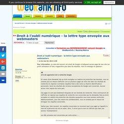 Droit à l'oubli numérique - la lettre type envoyée aux webmasters