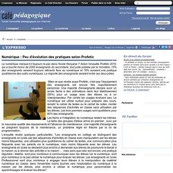 Numérique : Peu d'évolution des pratiques selon Profetic