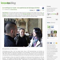 Le numérique au musée : les expériences de Gonzague et Omer