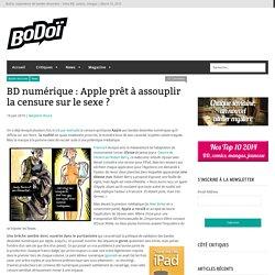 BD numérique : Apple prêt à assouplir la censure sur le sexe ?