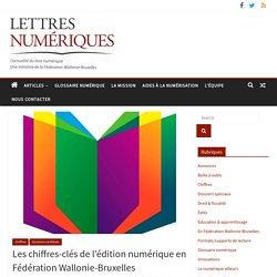 Les chiffres-clés de l'édition numérique en Fédération Wallonie-Bruxelles