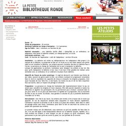 L'heure du conte numérique / Fiches Projet / Multimédia & Numérique / Dossiers thématiques