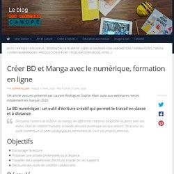 Créer BD et Manga avec le numérique, formation en ligne - Blog des Ateliers Canopé de l'académie de Besançon
