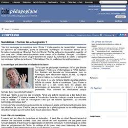 Numérique : Former les enseignants ?