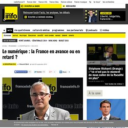 Le numérique : la France en avance ou en retard ?