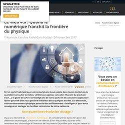 Web 4.0 : Quand le numérique franchit le physique