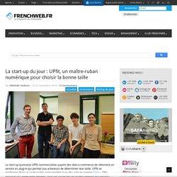 La start-up du jour : UPfit, un maître-ruban numérique pour choisir la bonne taille