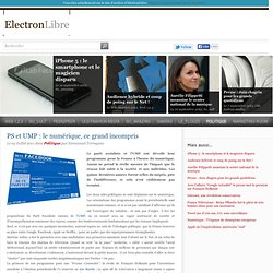 PS et UMP: le numérique, ce grand incompris - PolitiqueElectronLibre