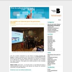 Numérique et Handicap - Vive la culture numérique !