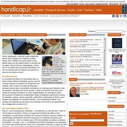 École numérique : un plus pour les élèves handicapés ? - Éducation (7577)