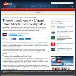 Transfo numérique – « L'agent immobilier fait sa mue digitale » - ZDNet