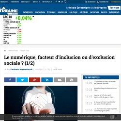 Le numérique, facteur d'inclusion ou d'exclusion sociale ? (1/2)