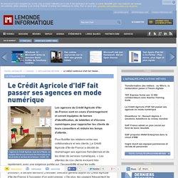 mobile.lemondeinformatique.fr/actualites/lire-le-credit-agricole-d-idf-fait-passer-ses-agences-en-mode-numerique-le-monde-informatique-59272.html